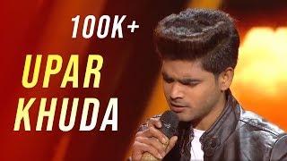 Upar Khuda(ऊपर खुदा) By Salman Ali Indian Idol 2018 | Sukhwinder Singh #TellyLyrics
