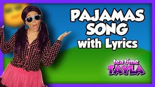 Pajamas Song Bedtime Song for Kids with Lyrics on Tea Time with Tayla