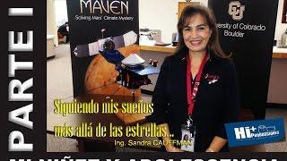 Ing. Sandra CAUFFMAN... PARTE I: Mi niñez y adolescencia
