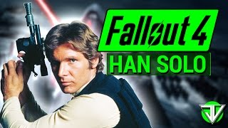 getlinkyoutube.com-FALLOUT 4: Star Wars HAN SOLO Smuggler Character Build in Fallout 4!