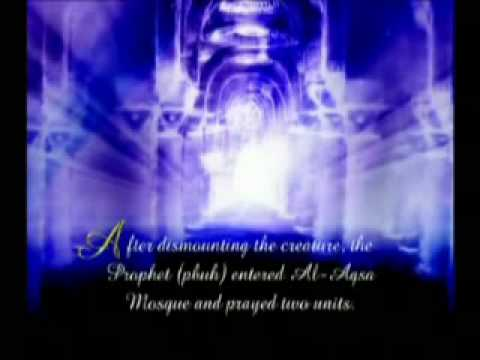 Story of Prophet Muhammed (pbuh) on MiRAJ...wmv