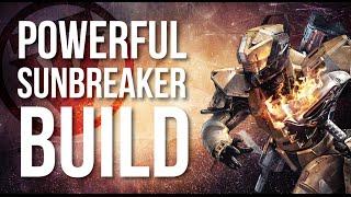 Crazy Powerful Sunbreaker Build