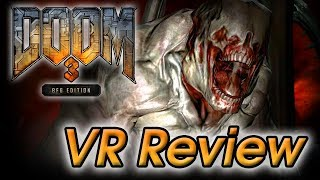 VR Station - Doom 3 BFG Edition VR Review