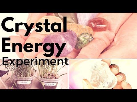 Crystal Energy Experiment:  SEE the PROOF for yourself!