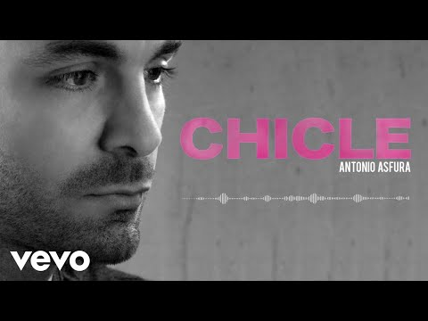 chicle de antonio asfura Letra y Video