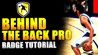 getlinkyoutube.com-How To Get The Behind The Back Pro Badge In NBA 2k16 Tutorial