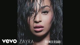 Zayra - I Can't Love You