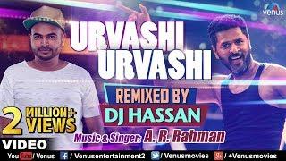 Urvashi Urvashi - Remix | DJ Hassan | A.R Rehman | Bollywood Songs | Latest Hindi Remix Songs 2017