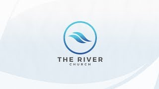 The River Live | Sunday AM | 5.20.18
