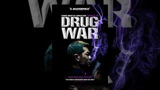 Drug War width=