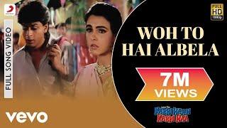 Who Toh Hai Albela   Kabhi Haan Kabhi Naa | Shah Rukh Khan | Suchitra Krishnamurthy