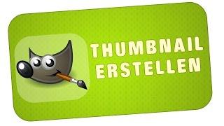 getlinkyoutube.com-Tipp - THUMBNAIL ERSTELLEN MIT GIMP [+Vorlage]