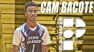 Cam Bacote is a Smooth Scorer!  Official Sophomore Mixtape!