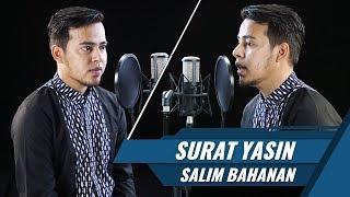 Best Voice    Surat Yasin    Salim Bahanan