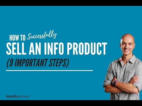 How to Successfully Sell an Information Product (9 Important Steps)