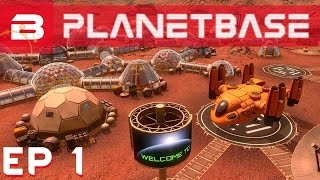 getlinkyoutube.com-PlanetBase - Surviving an Alien World - Ep 1 (Space Survival Strategy)