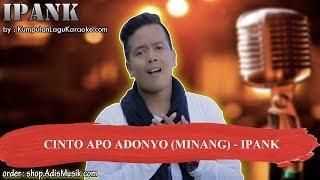 CINTO APO ADONYO MINANG - IPANK Karaoke