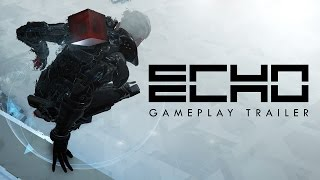 ECHO - Gameplay Trailer