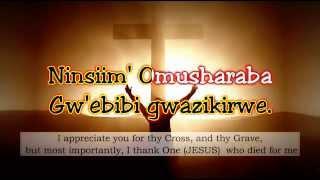 Ninsiima-Omusharaba-HYMN-76-I-AM-COMING-TO-THE-CROSS-RUNYANKOLE-RUKIGA width=