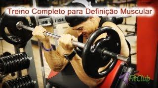 getlinkyoutube.com-Treino para Definição Muscular