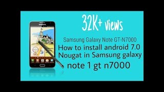 Update Galaxy Note N7000 to Android 7.0 NOUGAT With Night Owl Custom ROM CM-14