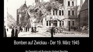 Bomben auf Zwickau - Der 19. März 1945