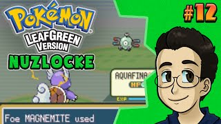 ROOKIE MISTAKES | Pokemon LeafGreen Nuzlocke, Part 12 - BGPR!