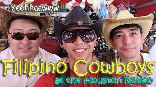 FILIPINO COWBOYS at the Houston Rodeo | March 21sy, 2017 | Vlog #61
