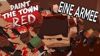 Paint The Town Red Gameplay Deutsch - Die 88er Armee greift an!