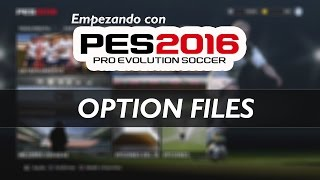 getlinkyoutube.com-PES 2016 | OPTION FILES | Importar Kits, Emblemas y más | (PS4)