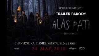 Official Trailer Parody   Alas Pati (Hutan Mati)