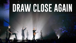 DRAW CLOSE AGAIN   LIVE in Melbourne, Australia   Planetshakers Official Music Video
