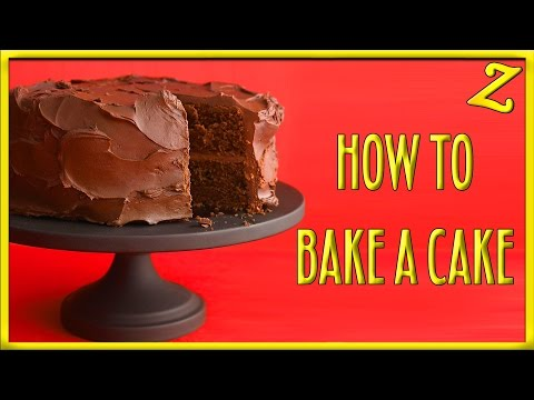 How to Bake: A Cake!