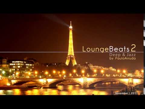 Lounge Beats 2 by Paulo Arruda | Deep &amp; Jazz