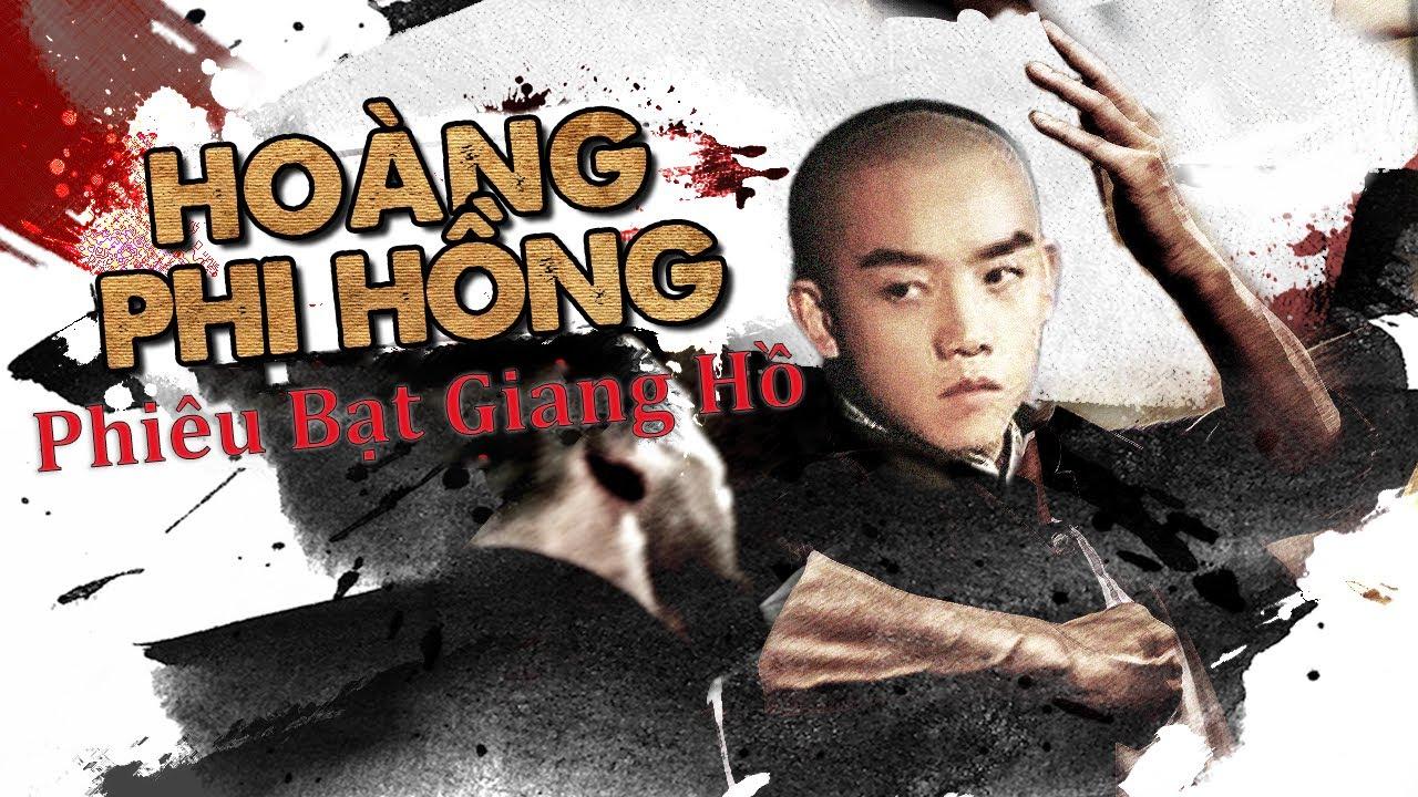Phiêu Bạc Giang Hồ | Phim Võ Thuật Hành Động Đỉnh Cao 2021 | Hoàng Phi Hồng | OneTV