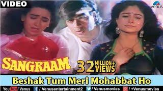 getlinkyoutube.com-Beshak Tum Meri Mohabbat Ho (Sangraam)