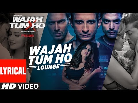 Wajah Tum Ho - Lounge (Title Song) Audio | Mithoon, Sana Khan, Sharman, Gurmeet | Vishal Pandya