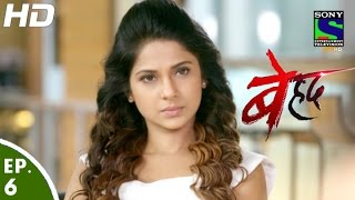 getlinkyoutube.com-Beyhadh - बेहद - Episode 6 - 18th October, 2016