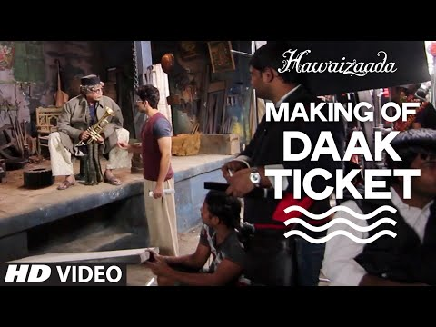 Making of Daak Ticket Video Song from Hawaizaada