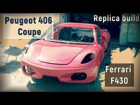 Homemade Replica build Ferrari F430 from Peugeot 406 Coupe
