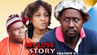 getlinkyoutube.com-My Love Story Season 4 - 2016 Latest Nigerian Nollywood Movie