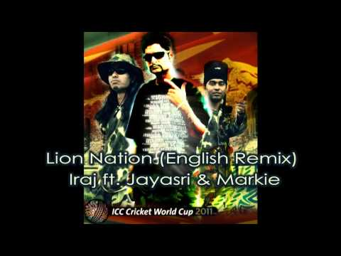 Lion Nation (English Remix) - Iraj ft. Jayasri & Markie From