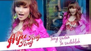 getlinkyoutube.com-Ayu Ting Ting - Yang Sudah Ya Sudahlah [Official Music Video]