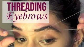 HOW TO: Eyebrow Threading Tutorial