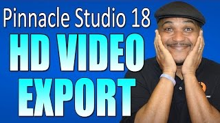 getlinkyoutube.com-Pinnacle Studio 18 & 19 Ultimate - HD Video Export Tutorial