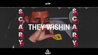 They Wishin - Drake (But they wishin, and bad things)