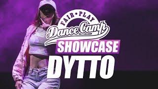 Dytto ▶︎ Fair Play Dance Camp SHOWCASE 2017