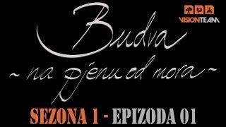 getlinkyoutube.com-Budva na pjenu od mora -  SEZONA 1 - EPIZODA 01