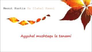 getlinkyoutube.com-Mesut Kurtis - Ya Ilahal Kawni (Lyrics Video)