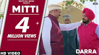 Mitti | Darra | Akram Rahi | New Punjabi Song 2018 | White Hill Music